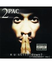 2Pac - R U Still Down? [Remember Me] (2 CD)